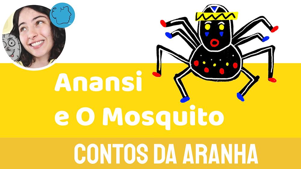 Anansi e O Mosquito contos da aranha