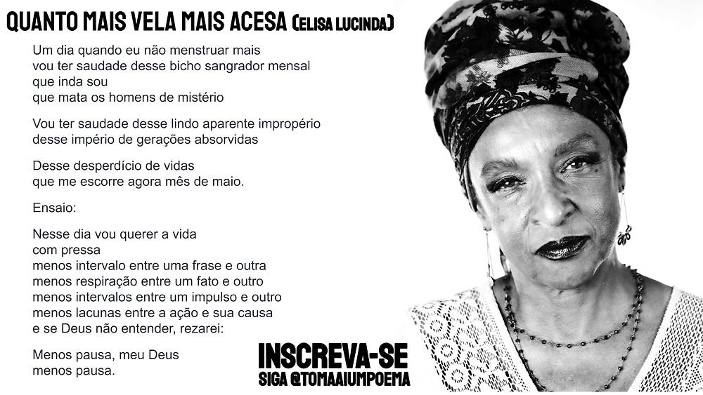 Elisa Lucinda Poesia quanto mais vela mais acesa