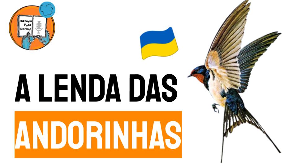 A Lenda das Andorinhas folclore ucrânia