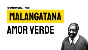 Malangatana - Amor Verde | Poesia Moçambicana