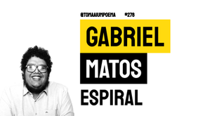 Gabriel Matos - Poema Espiral | Nova Poesia