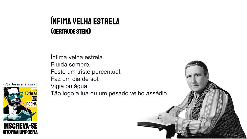 Poema de Gertrude Stein Infima Velha Estrela