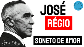 José Régio - Soneto de Amor | Poesia Portuguesa