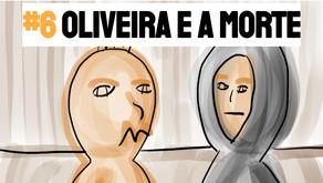 Podcast História para Dormir - Oliveira e a Morte