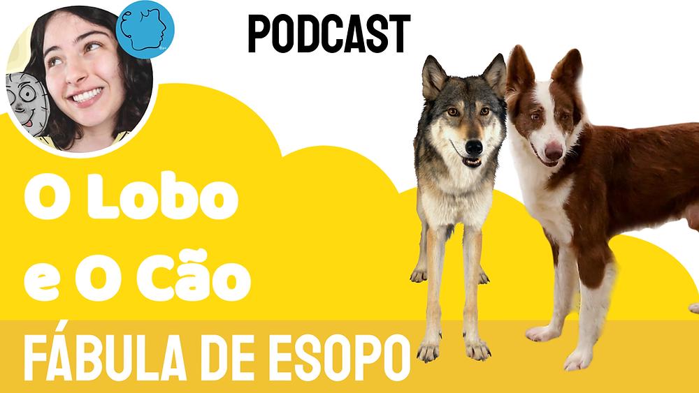 o lobo e o cão fabula esopo