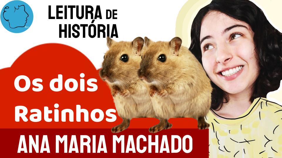 Fábula Ana Maria Machado os dois ratinhos