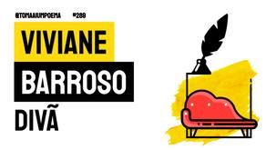 Viviane Barroso - Poema Divã   Poesia Brasileira Contemporânea