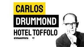 Carlos Drummond de Andrade - Hotel Toffolo | Poesia Brasileira