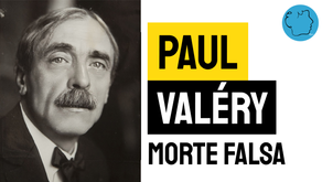 Paul Valéry - Poema Morte Falsa | Poesia Francesa