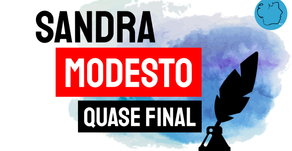 Sandra Modesto - Crônica Quase Final (Trecho) | Mulher