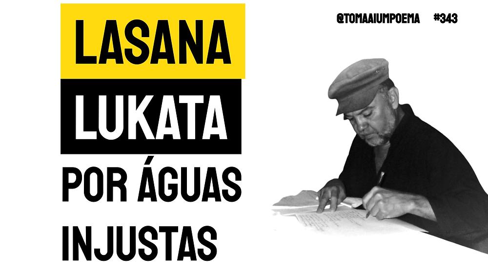 Poema de Lasana Lukata por águas injustas