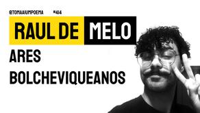 Raul de Melo - Ares Bolcheviqueanos | Nova Poesia