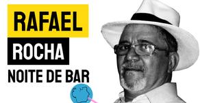 Rafael Rocha - Noite de Bar | Nova Poesia
