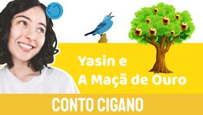 Yasin e a Maçã de Ouro - Jéssica Iancoski | Conto Cigano