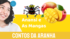 Anansi e As Mangas - Jéssica Iancoski | Contos da Aranha