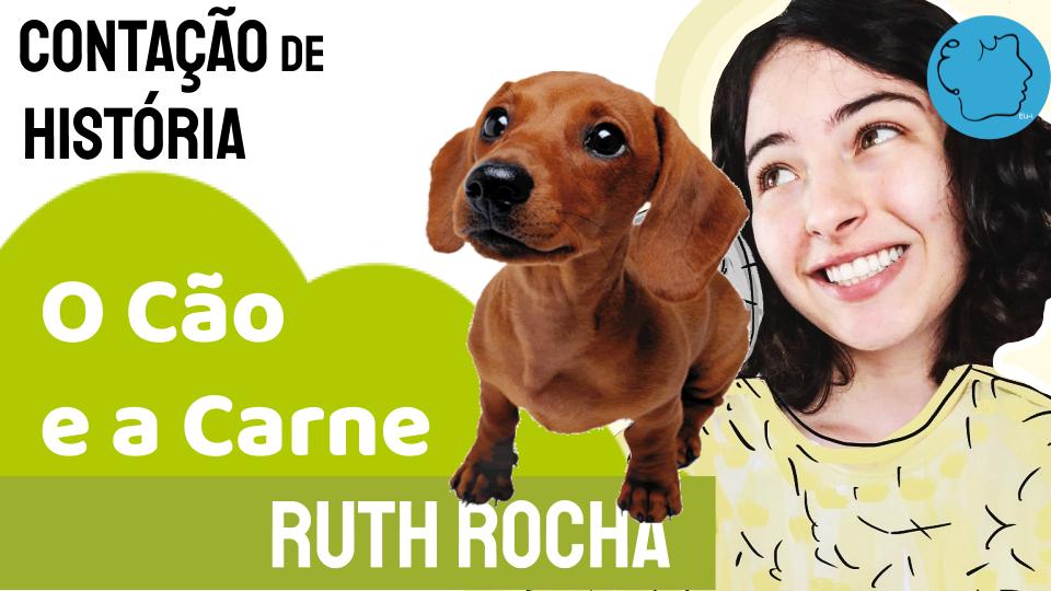 Fábula Ruth Rocha O cão e a carne