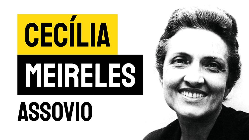 Cecília Meireles poema assovio