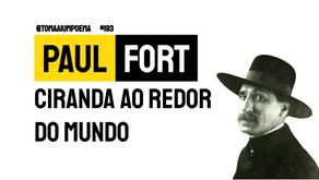 Paul Fort - Poema Ciranda Ao Redor do Mundo | Poesia Francesa