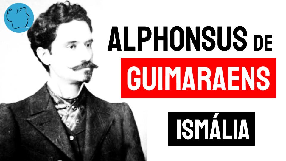 alphonsus de guimaraens ismalia poema
