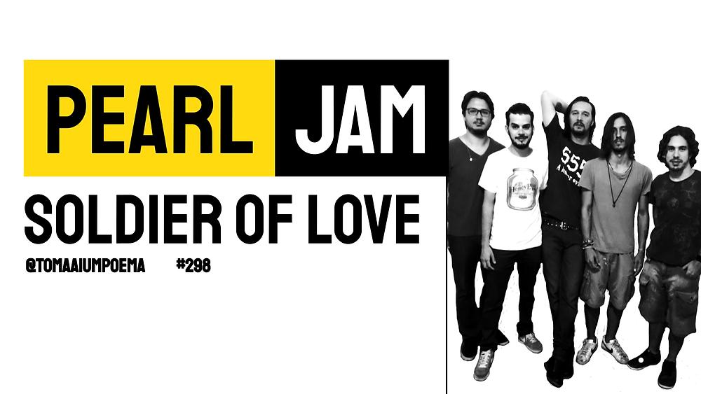 pearl jam soldier of love
