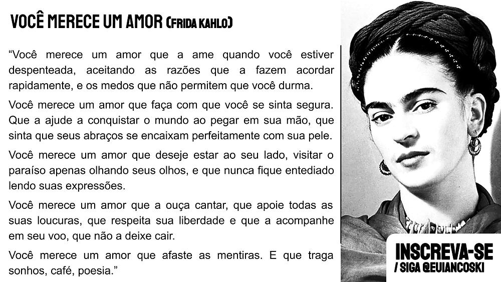 você merece um amor frida kahlo