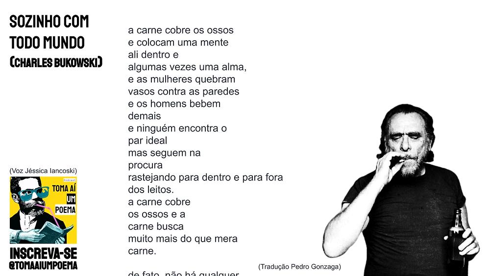 Poema de Charles Bukowski sozinho com todo mundo