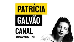 Patrícia Galvão (Pagu) - Canal | Poesia Brasileira