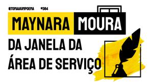 Maynara Moura - Da janela da área de serviço | Nova Poesia