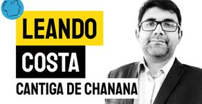 Leandro Costa - Cantiga de Chanana | Nova Poesia