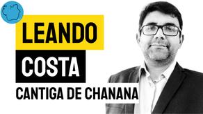 Leandro Costa - Cantiga de Chanana   Nova Poesia