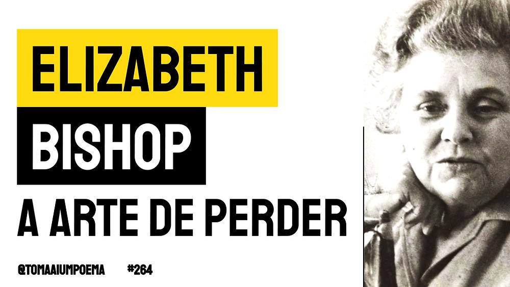 elizabeth bishop poema one art