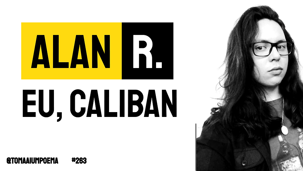 Alan R poema Eu, Caliban