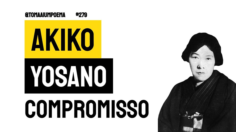 akiko yosano poesia compromisso