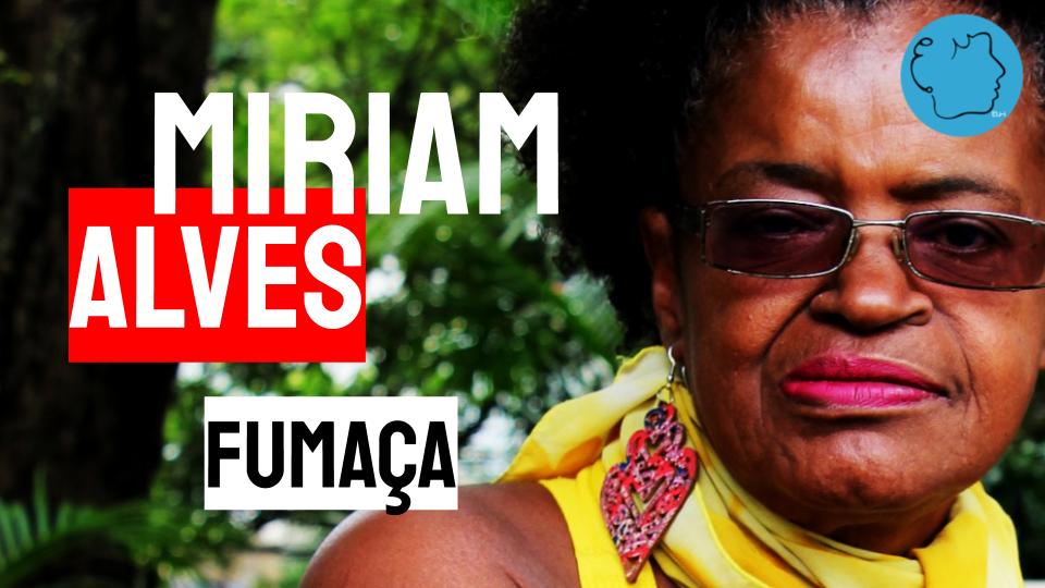 Miriam Alves Poema Fumaça