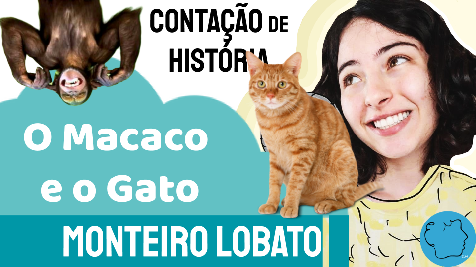 O Macaco e o Gato Monteiro Lobato Fábula