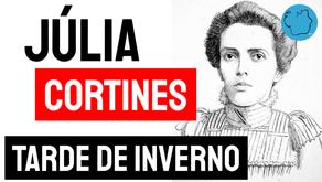 Júlia Cortines - Poema Tarde de Inverno | Poesia Brasileira
