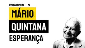 Mario Quintana - Poema Esperança   Poesia Brasileira