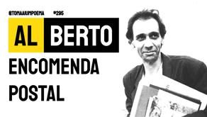 Al Berto - Poema Encomenda Postal | Poesia Portuguesa