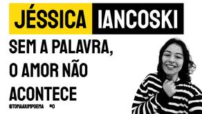 Jéssica Iancoski - Sem a Palavra, o Amor Não Acontece | Para Christian Dunker