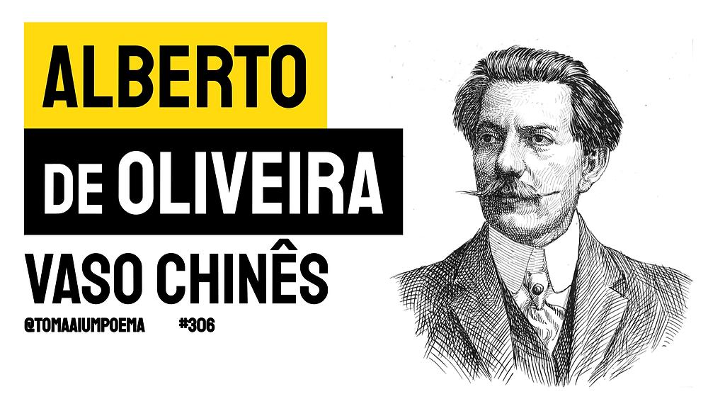 Alberto de Oliveira soneto vaso chinês