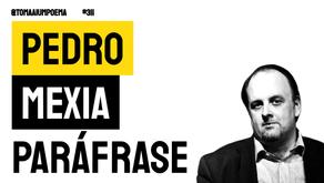 Pedro Mexia - Poema Paráfrase | Poesia Portuguesa