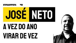 José Neto - Poema A Vez do Ano Virar de Vez   Nova Poesia
