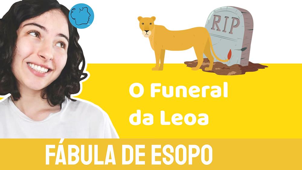 O Funeral da Leoa Fabula de Esopo