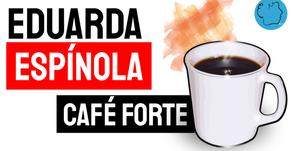 Eduarda Espínola - Poema Café Forte | Nova Poesia