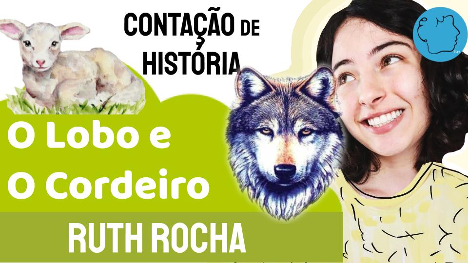 Fábula Ruth Rocha O Lobo e O Cordeiro