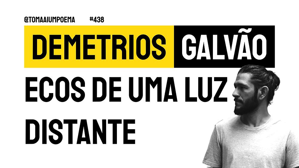 Poema de Demetrios Galvão