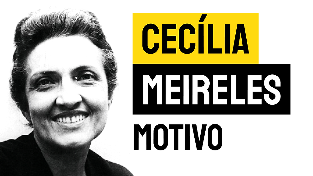Poema Cecília Meireles Motivo