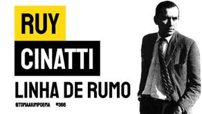 Ruy Cinatti - Linha de Rumo | Poesia Portuguesa