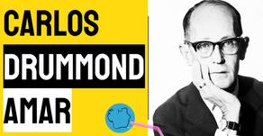 Carlos Drummond de Andrade - Amar | Poesia Brasileira
