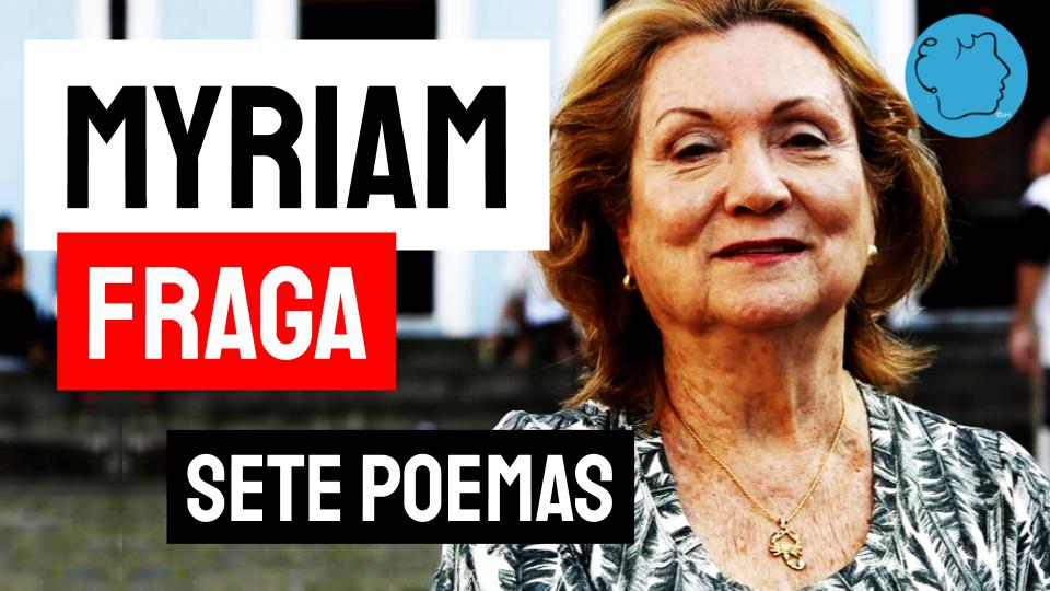 Myriam Fraga poema Sete poemas